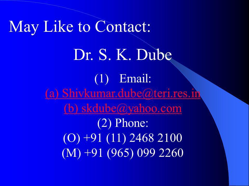 (a) Shivkumar.dube@teri.res.in