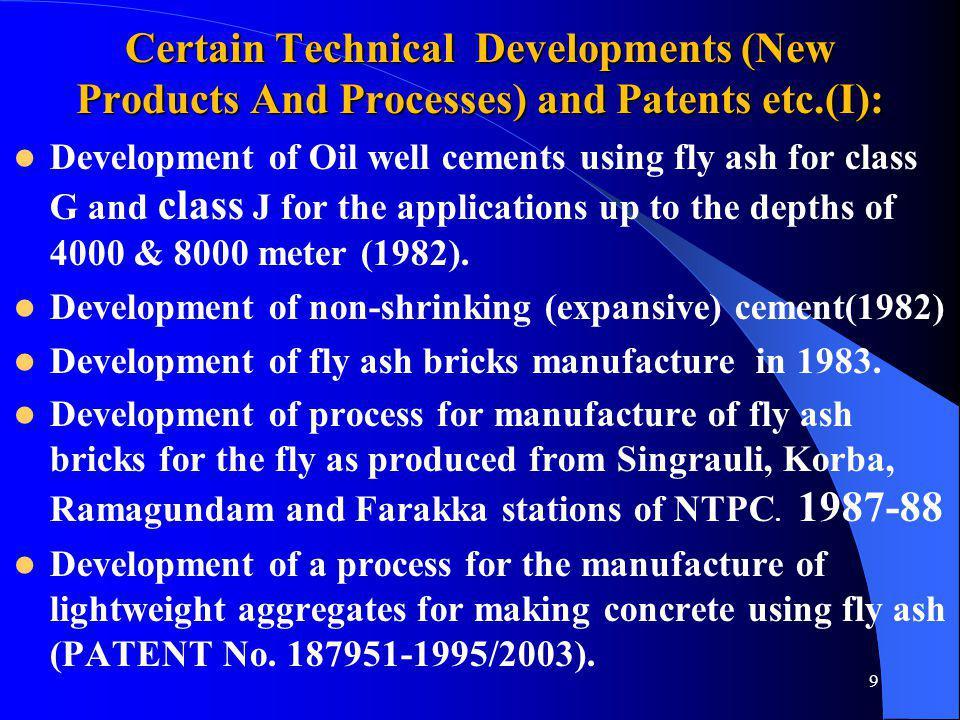 Certain Technical Developments (New Products And Processes) and Patents etc.(I):