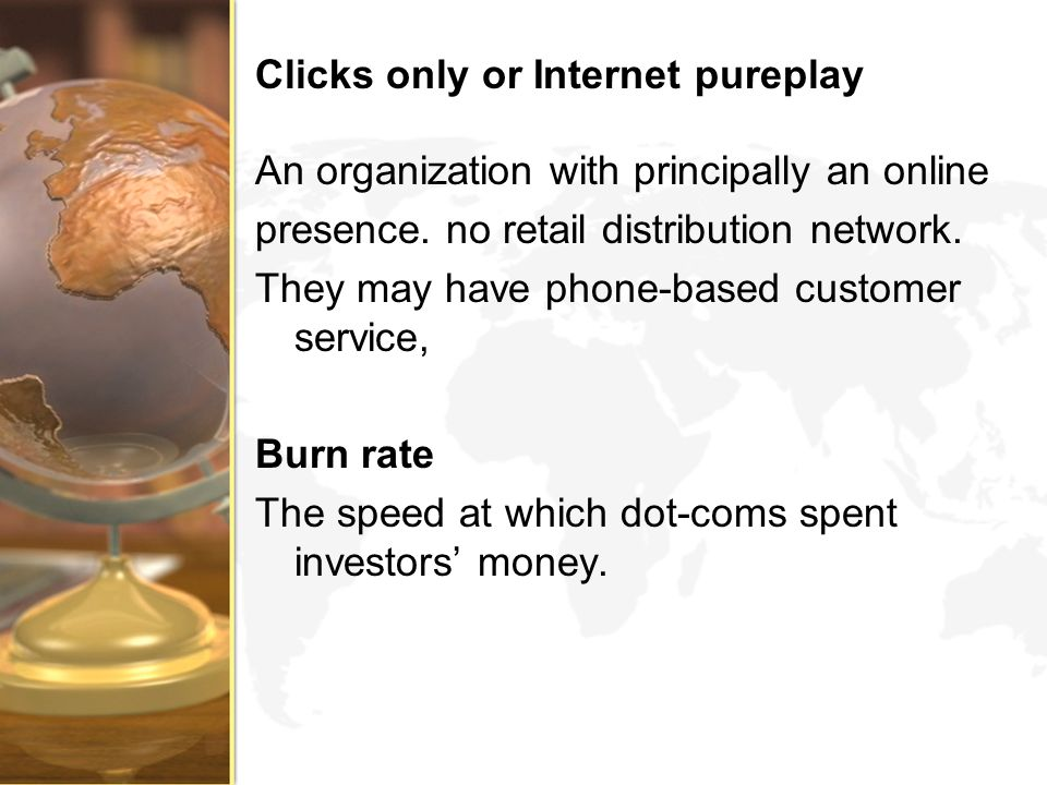 Clicks only or Internet pureplay
