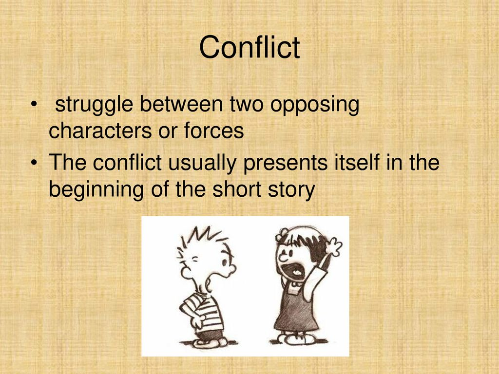 Conflict struggle between two opposing characters or forces