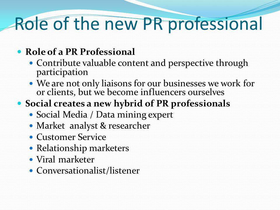 Role of the new PR professional