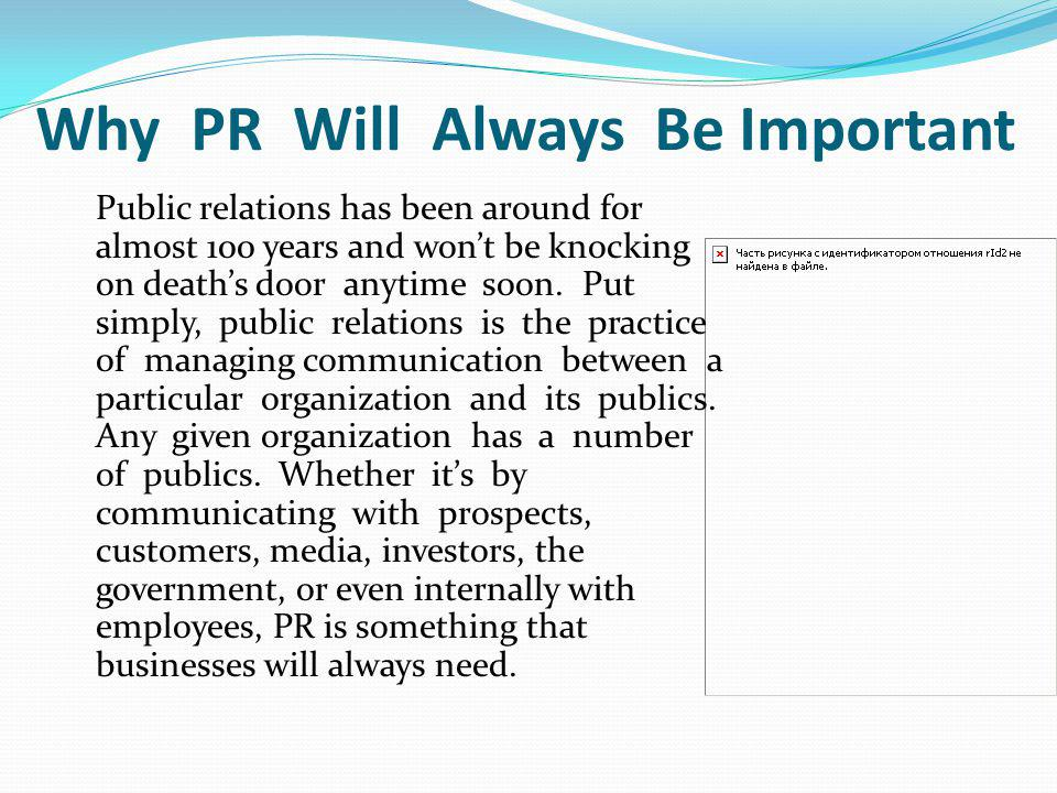 Why PR Will Always Be Important