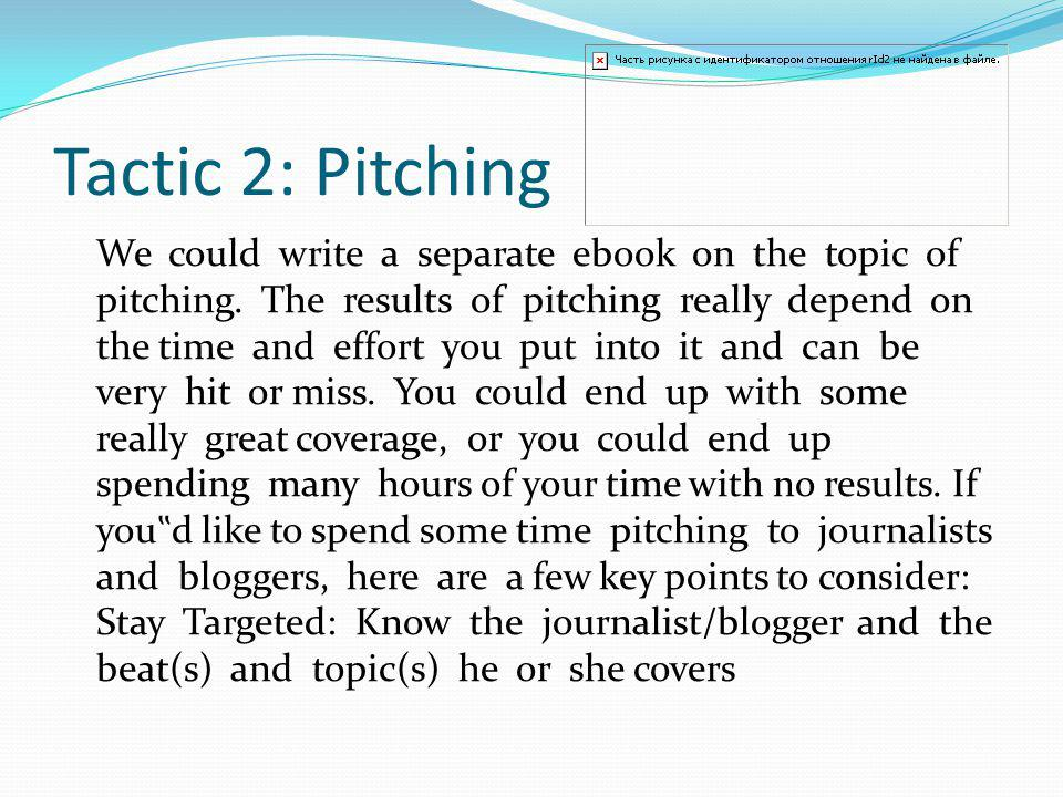 Tactic 2: Pitching