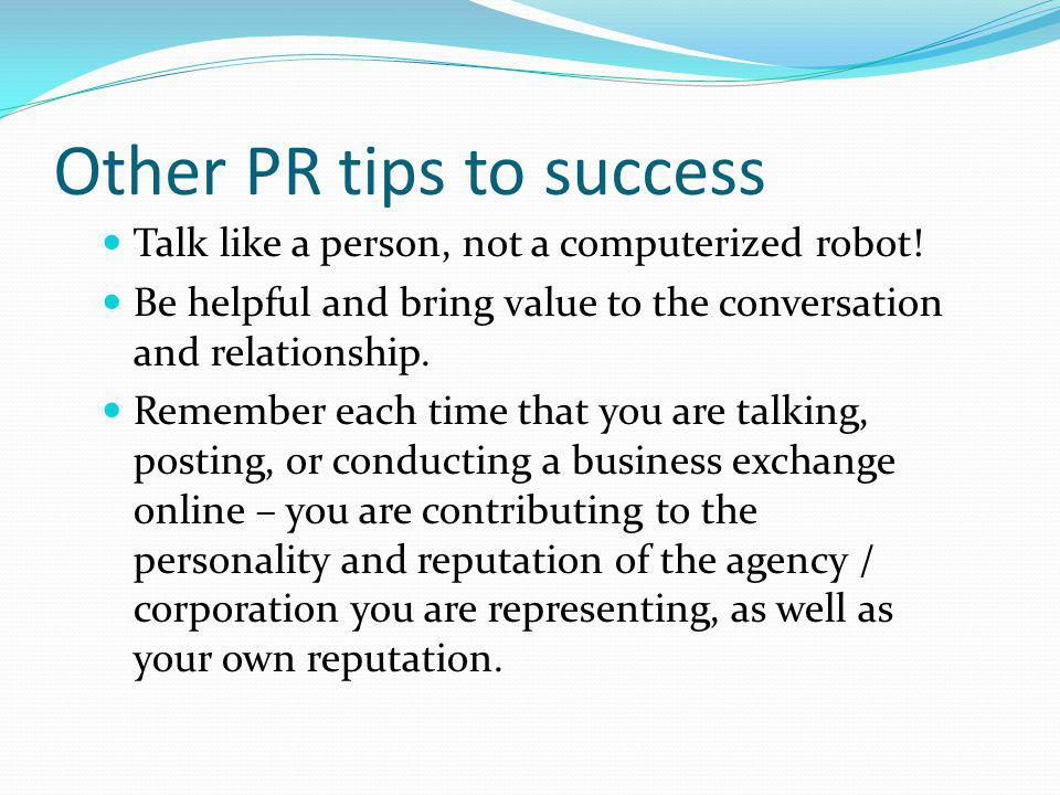 Other PR tips to success