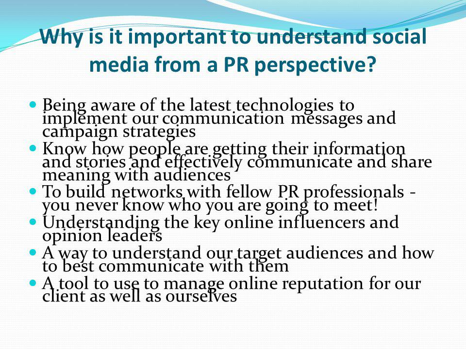 Why is it important to understand social media from a PR perspective