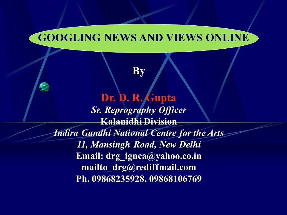 GOOGLING NEWS AND VIEWS ONLINE