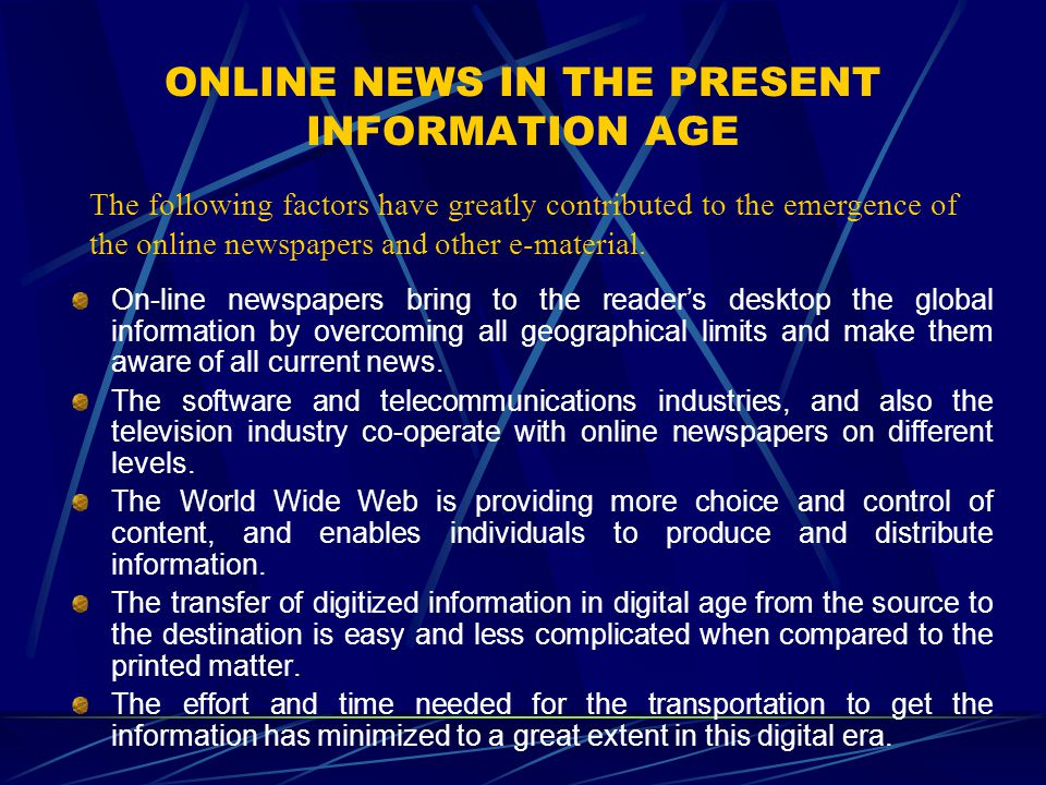 ONLINE NEWS IN THE PRESENT INFORMATION AGE