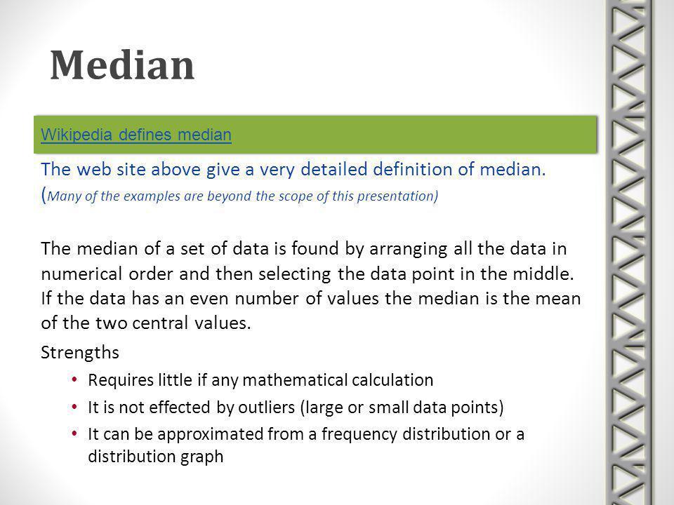 Wikipedia defines median