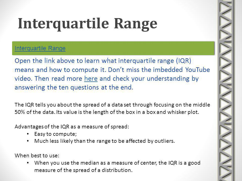 Interquartile Range Interquartile Range.