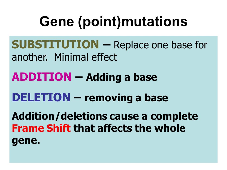 Gene (point)mutations