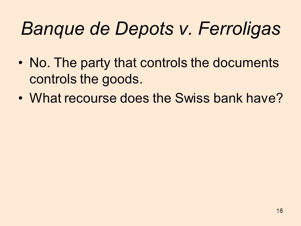 Banque de Depots v. Ferroligas