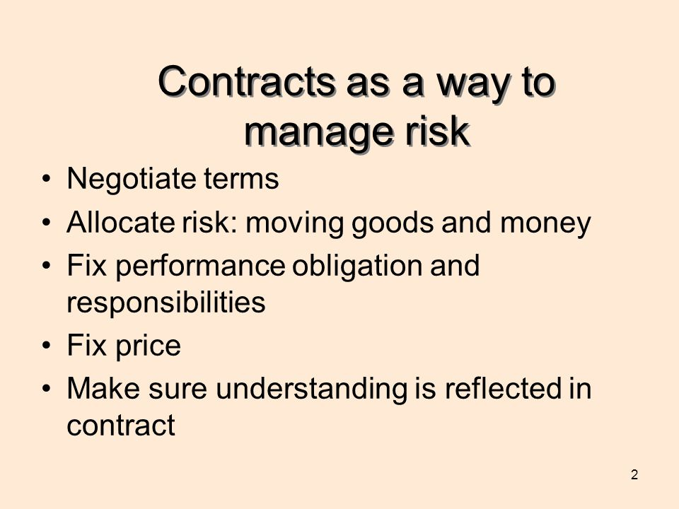 Contracts as a way to manage risk