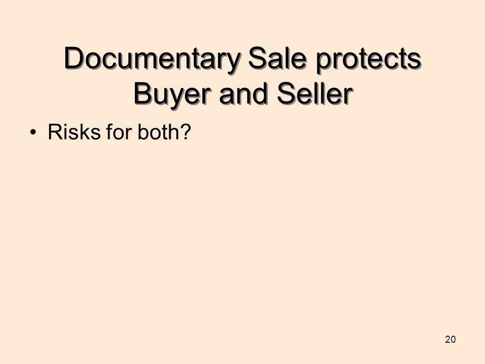 Documentary Sale protects Buyer and Seller