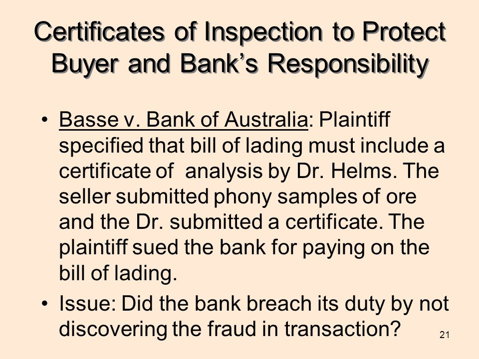 Certificates of Inspection to Protect Buyer and Bank's Responsibility