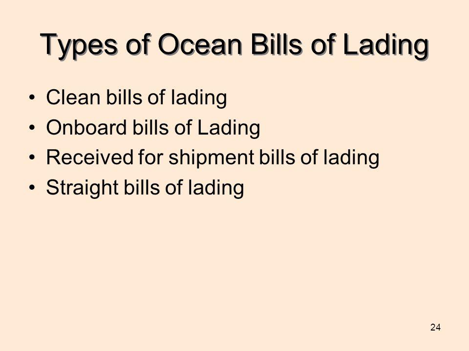 Types of Ocean Bills of Lading
