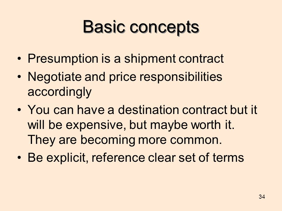 Basic concepts Presumption is a shipment contract