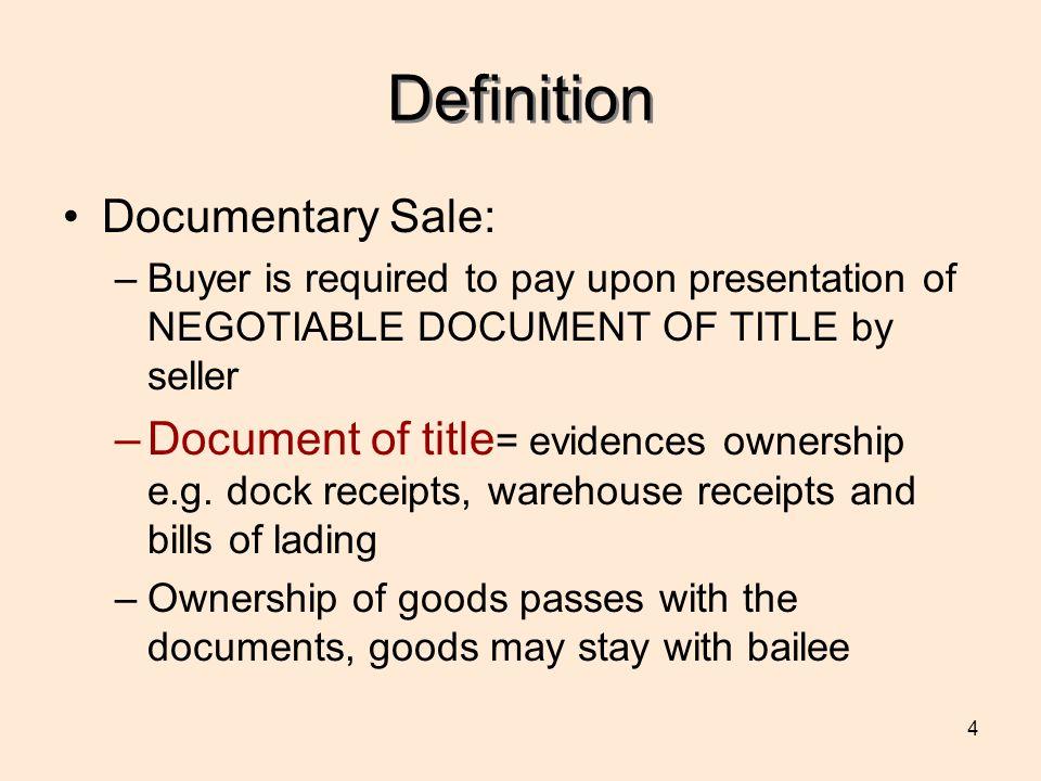 Definition Documentary Sale: