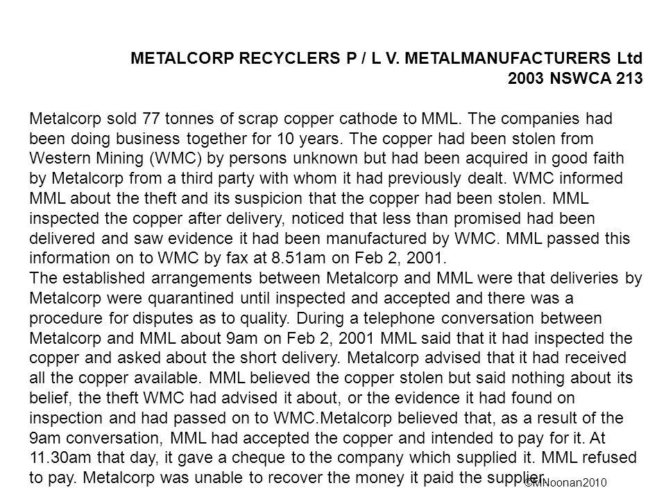 METALCORP RECYCLERS P / L V. METALMANUFACTURERS Ltd 2003 NSWCA 213