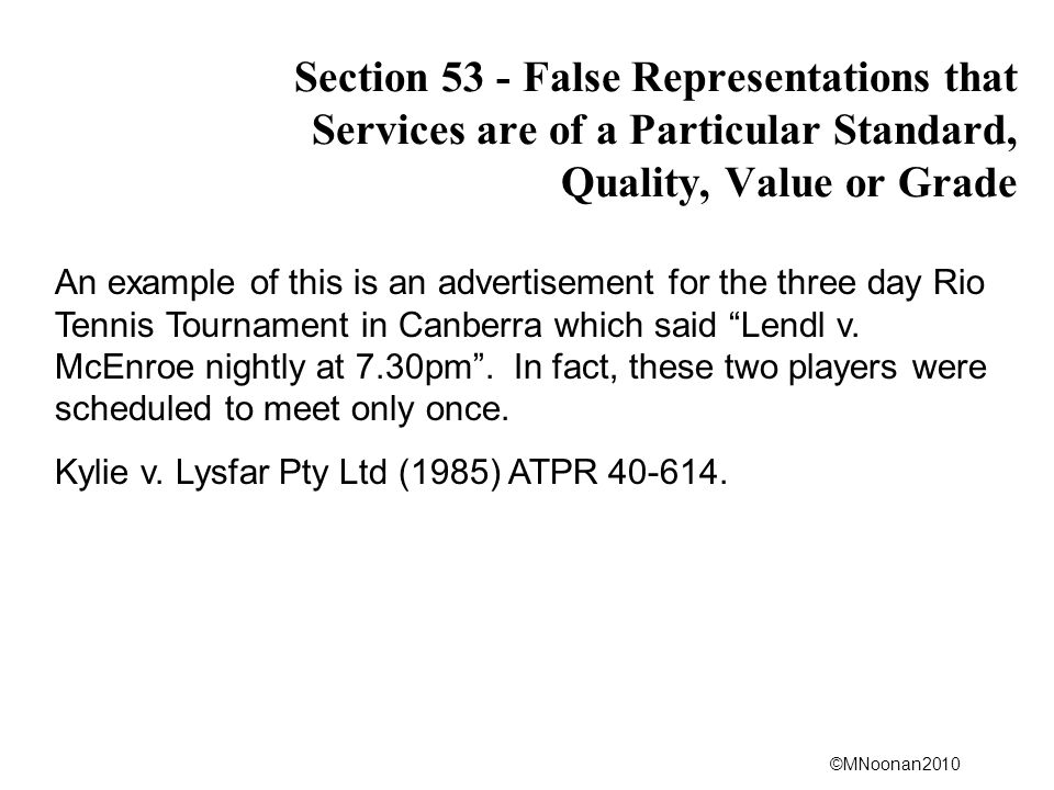 Section 53 - False Representations that Services are of a Particular Standard, Quality, Value or Grade