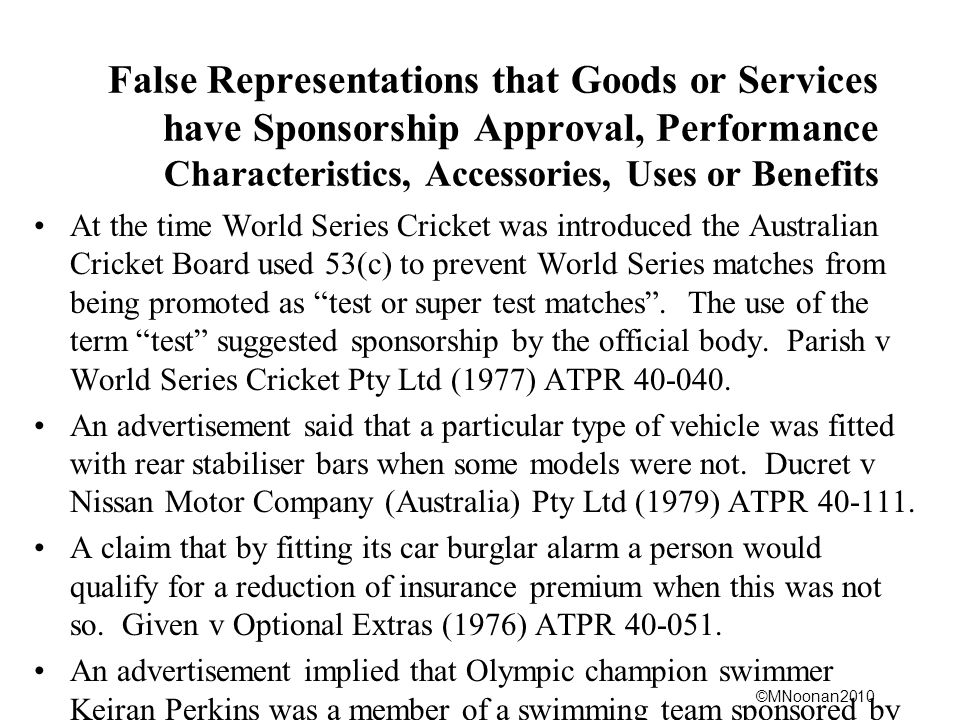 False Representations that Goods or Services have Sponsorship Approval, Performance Characteristics, Accessories, Uses or Benefits