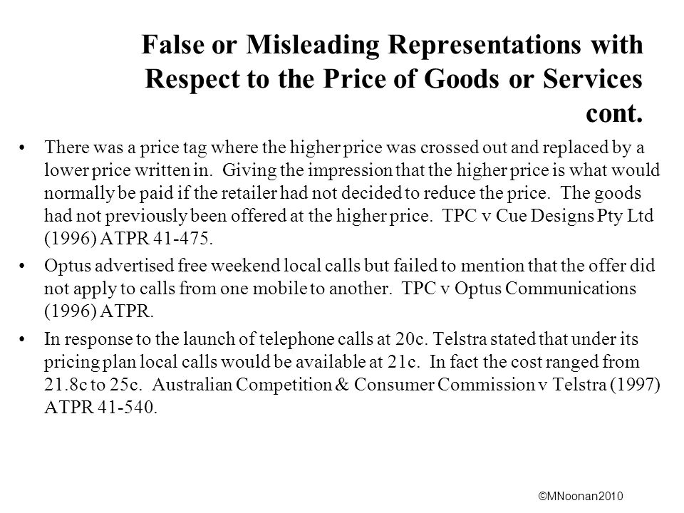 False or Misleading Representations with Respect to the Price of Goods or Services cont.
