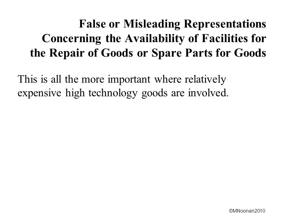 False or Misleading Representations Concerning the Availability of Facilities for the Repair of Goods or Spare Parts for Goods