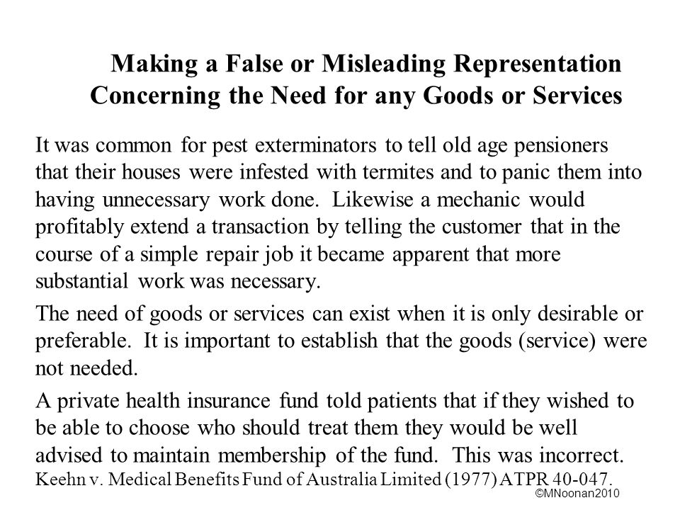 Making a False or Misleading Representation Concerning the Need for any Goods or Services