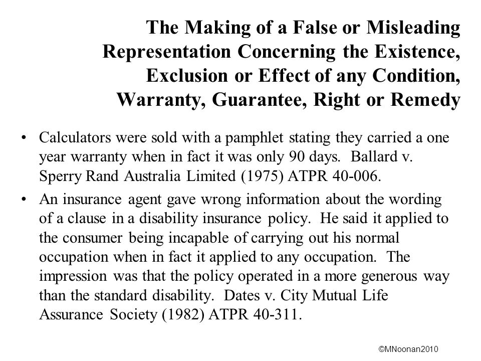 The Making of a False or Misleading Representation Concerning the Existence, Exclusion or Effect of any Condition, Warranty, Guarantee, Right or Remedy