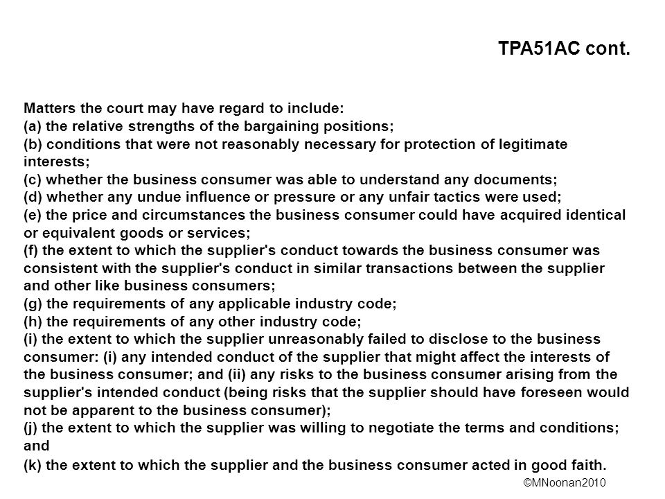 TPA51AC cont. Matters the court may have regard to include:
