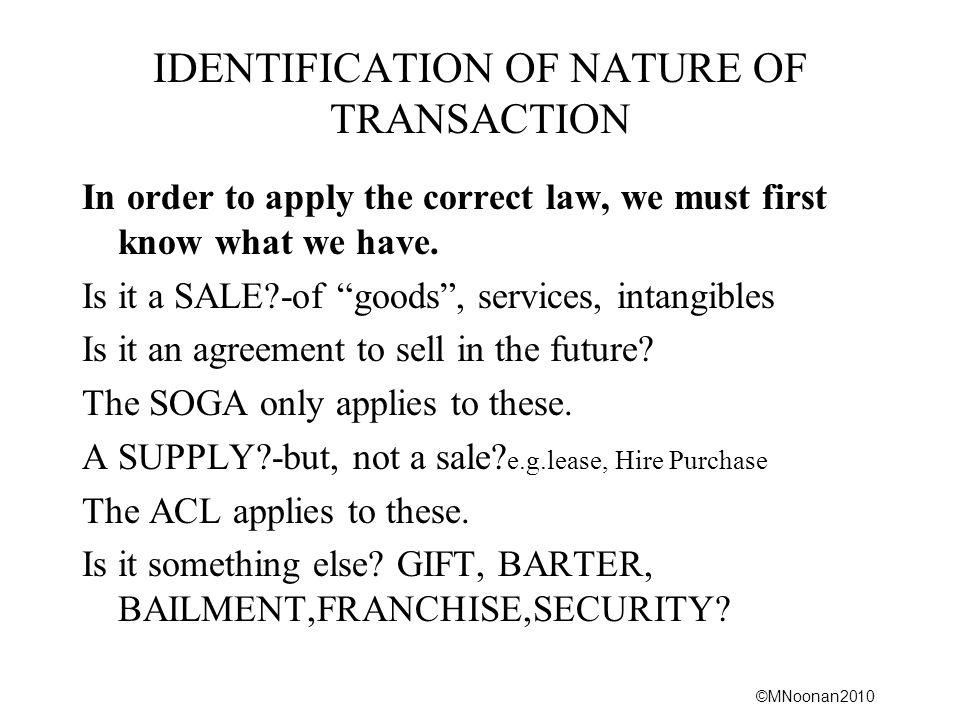 IDENTIFICATION OF NATURE OF TRANSACTION