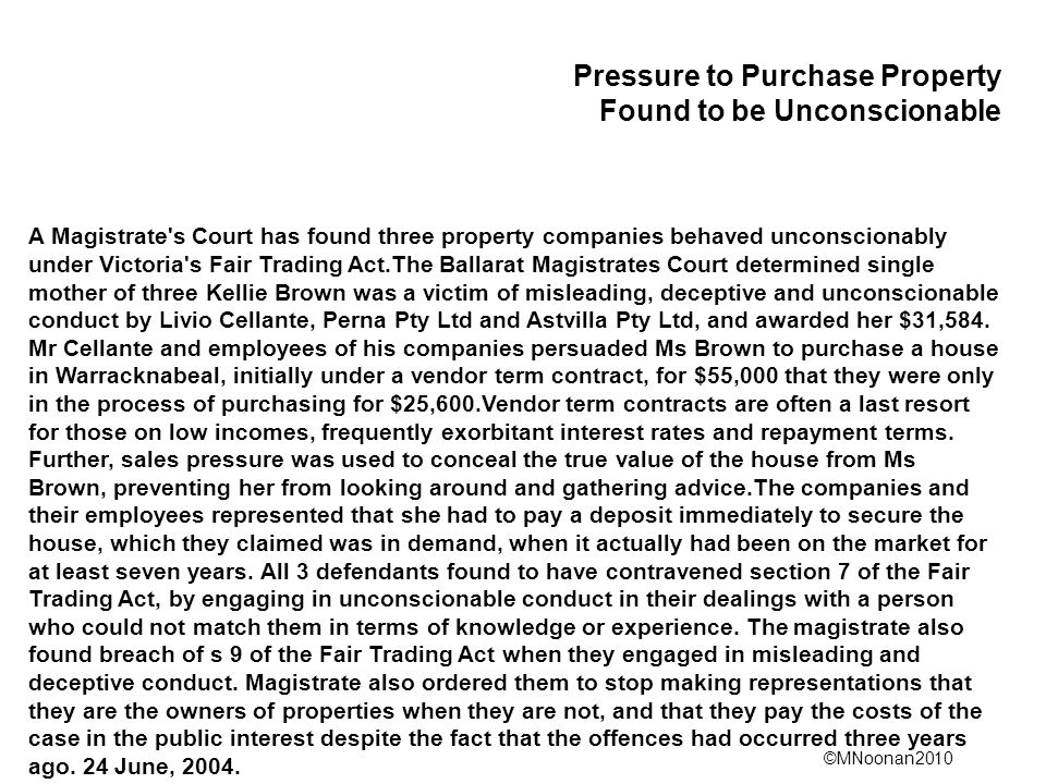 Pressure to Purchase Property Found to be Unconscionable