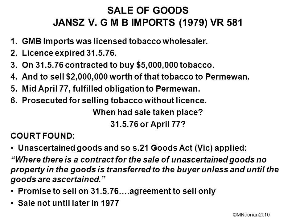 SALE OF GOODS JANSZ V. G M B IMPORTS (1979) VR 581