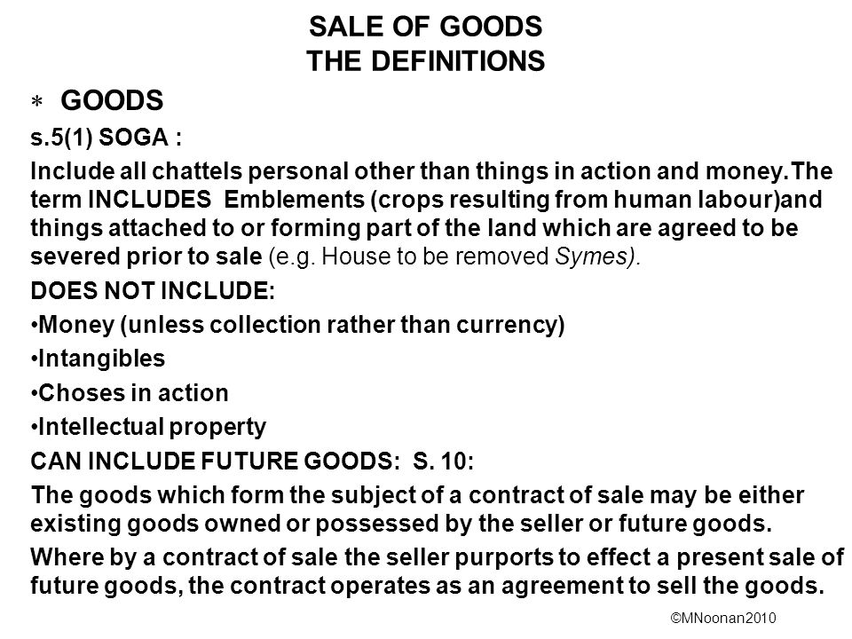 SALE OF GOODS THE DEFINITIONS