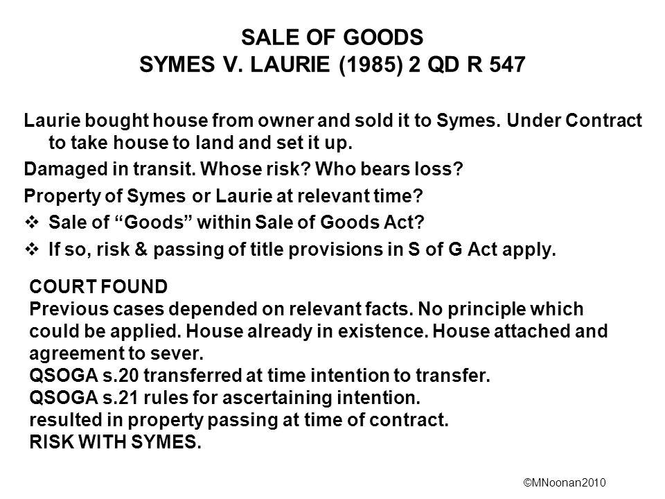 SALE OF GOODS SYMES V. LAURIE (1985) 2 QD R 547