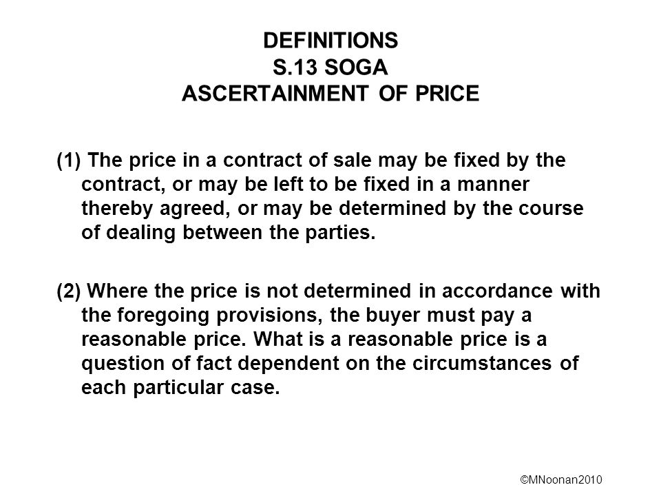 DEFINITIONS S.13 SOGA ASCERTAINMENT OF PRICE