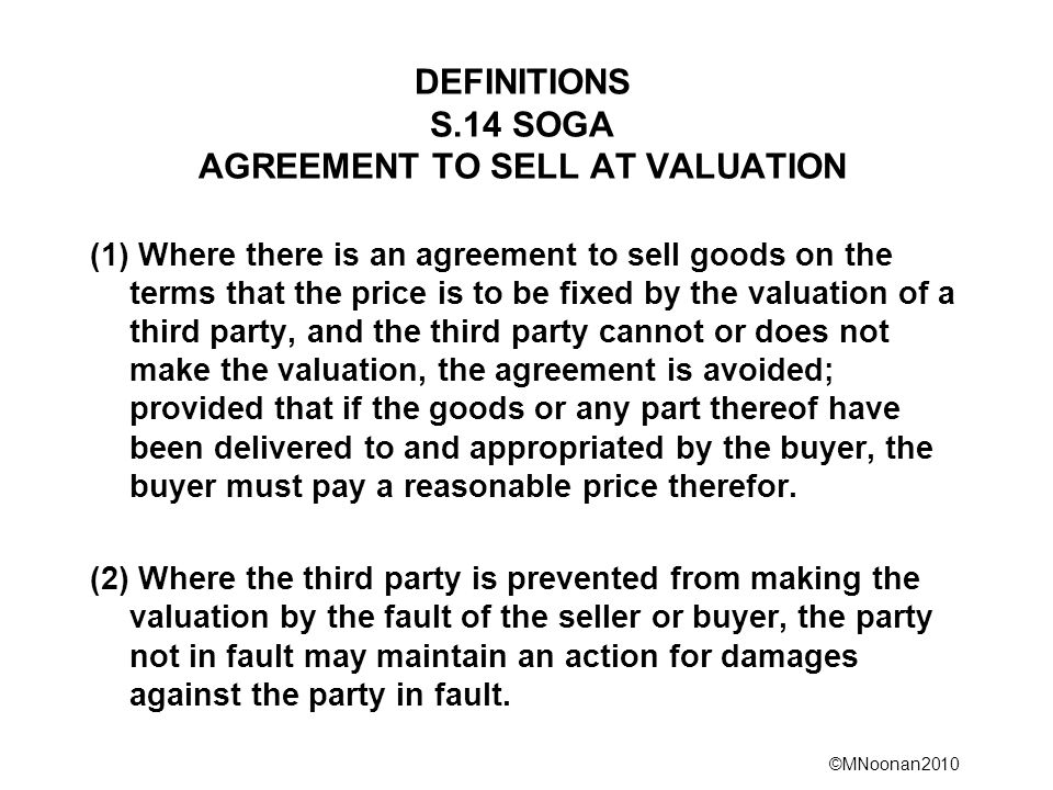 DEFINITIONS S.14 SOGA AGREEMENT TO SELL AT VALUATION