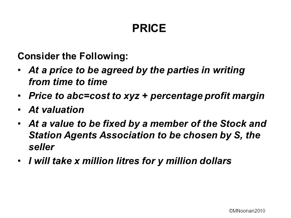 PRICE Consider the Following: