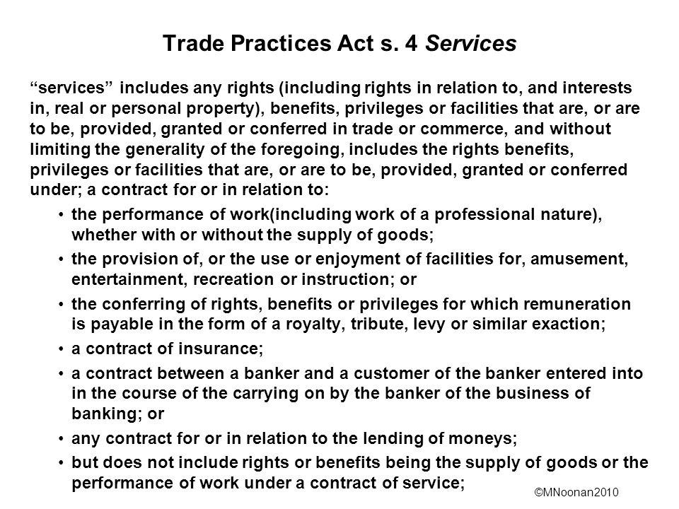 Trade Practices Act s. 4 Services