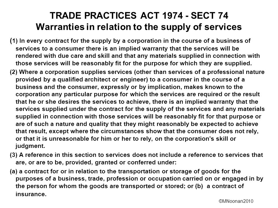 TRADE PRACTICES ACT 1974 - SECT 74 Warranties in relation to the supply of services