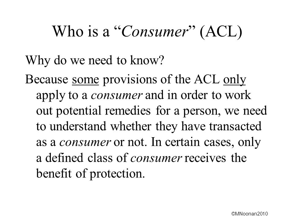 Who is a Consumer (ACL)