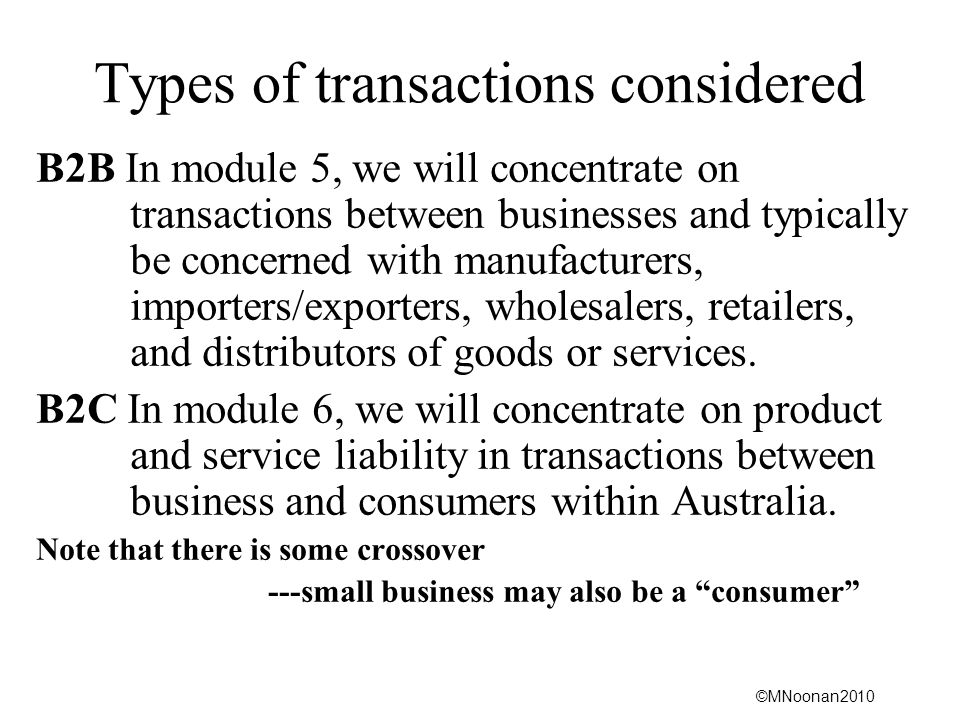 Types of transactions considered
