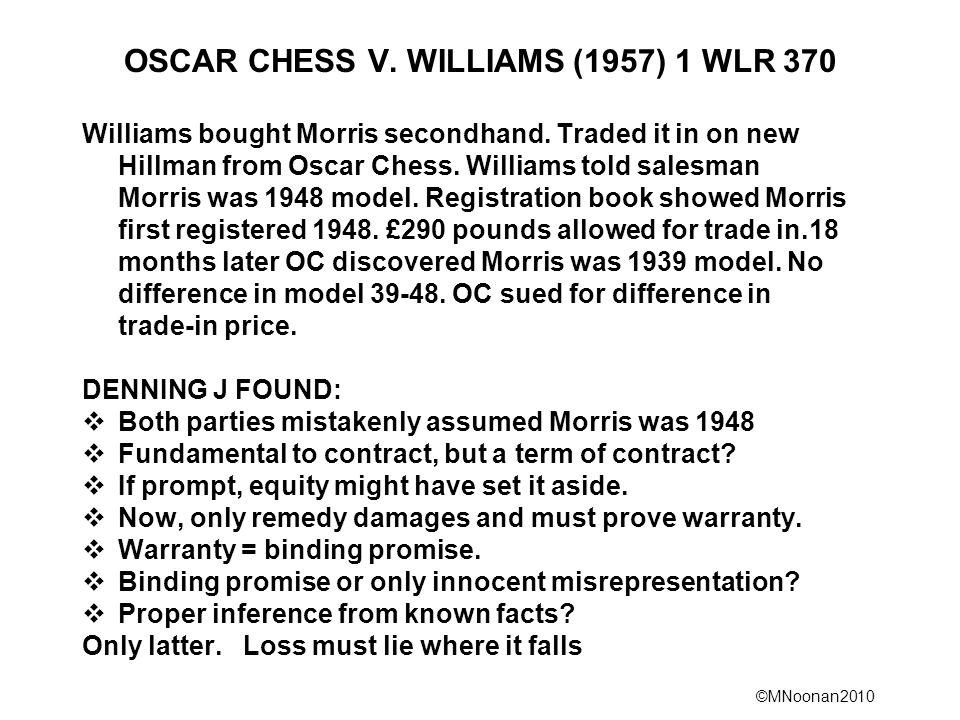 OSCAR CHESS V. WILLIAMS (1957) 1 WLR 370