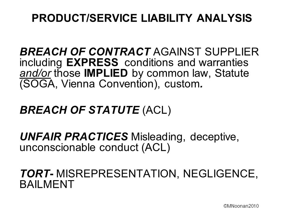 PRODUCT/SERVICE LIABILITY ANALYSIS