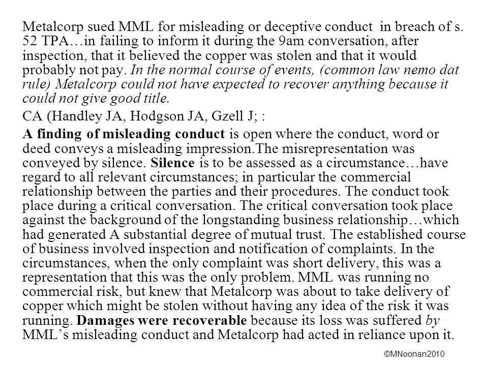 Metalcorp sued MML for misleading or deceptive conduct in breach of s