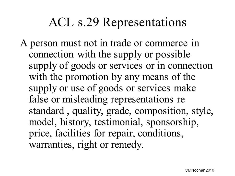 ACL s.29 Representations