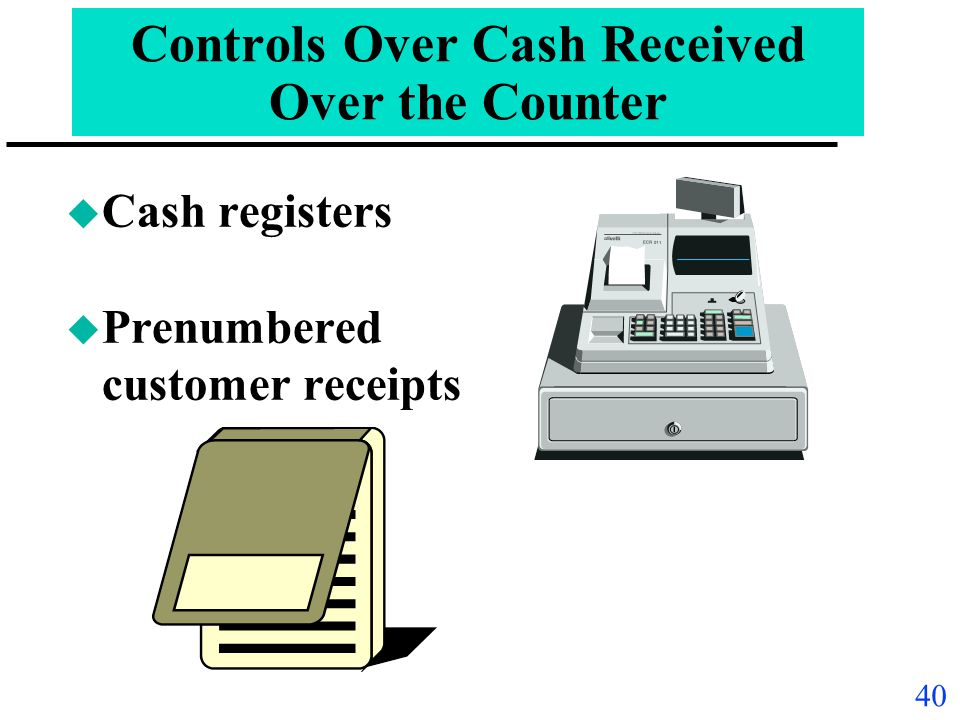 Controls Over Cash Received Over the Counter