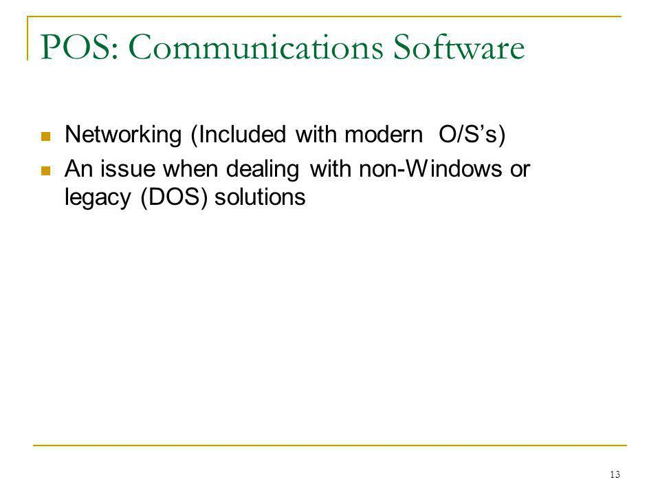 POS: Communications Software