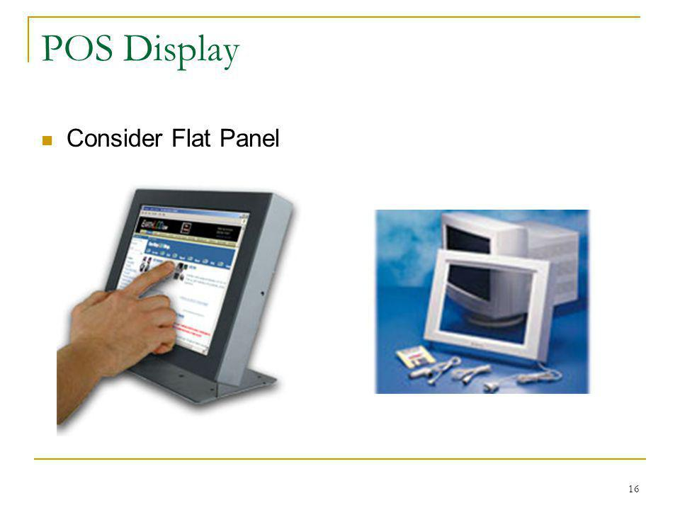 POS Display Consider Flat Panel