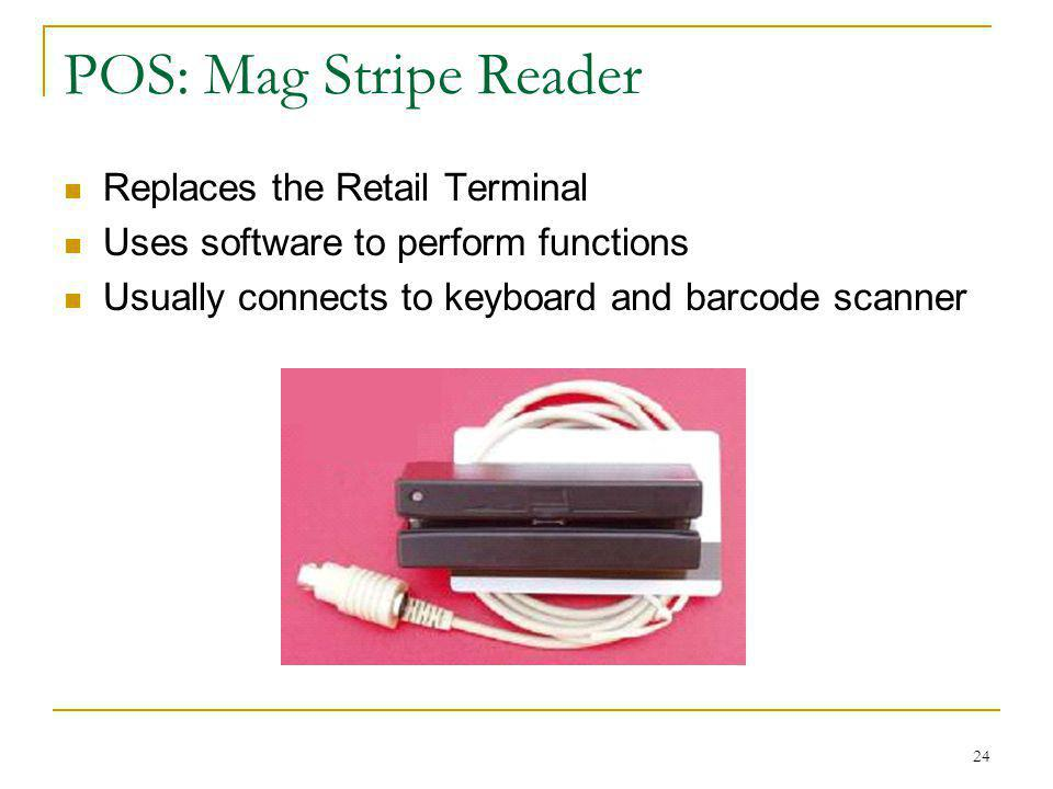 POS: Mag Stripe Reader Replaces the Retail Terminal