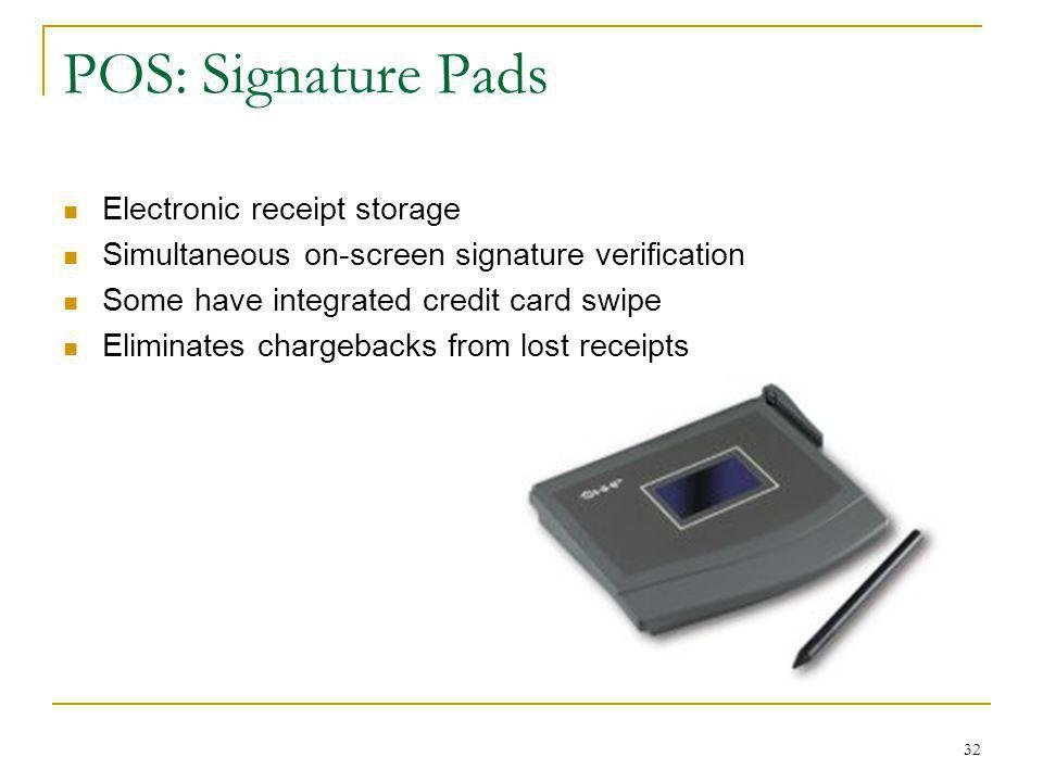POS: Signature Pads Electronic receipt storage